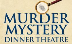 May Murder Mystery Dinner Show